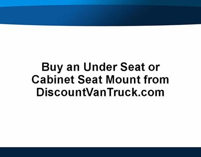 Cabinet Seat Mount from DiscountVanTruck.com
