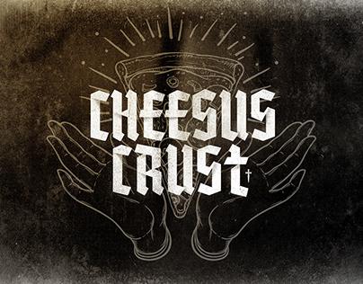 Cheesus Crust Pizzeria