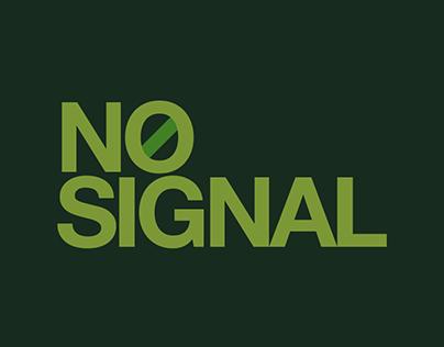 NO SIGNAL - Illustration