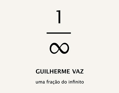 Guilherme Vaz - Uma fração do infinito, 2016