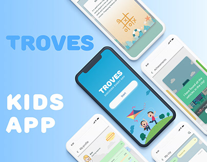 Troves - UI and UX design of kids app