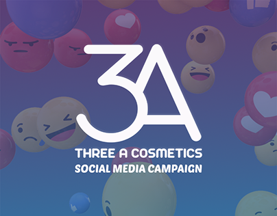 THREE A COSMETICS - SOCIAL MEDIA CAMPAIGN
