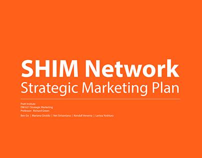 SHIM Network  |  Strategic Marketing Plan