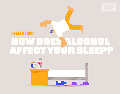 Health Topic: How Does Alcohol Affect Your Sleep?