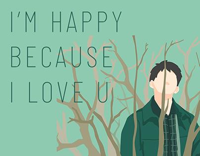 我歡喜喜歡妳 #I'M HAPPY BECAUSE I LOVE U