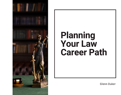 Planning Your Law Career Path