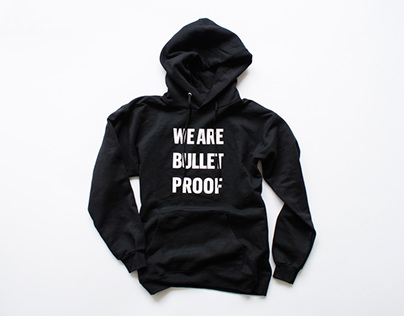 We Are Bullet Proof