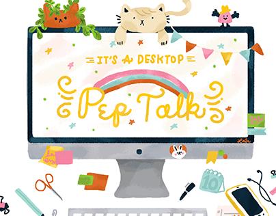 Desktop Pep Talk