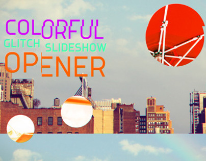 Colorful Glitch Slideshow Opener