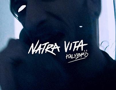 Kalybrò - Natra Vita (Official Video)