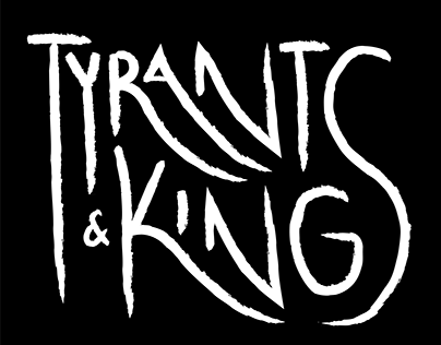 Tyrants & Kings
