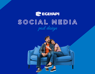 Ege Yapı Sosyal Medya Postları