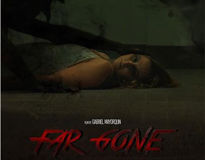 Far Gone (Short Film)