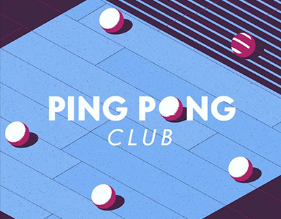 PING PONG CLUB —Motion Challenge