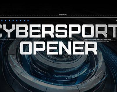 CYBERSPORT OPENER