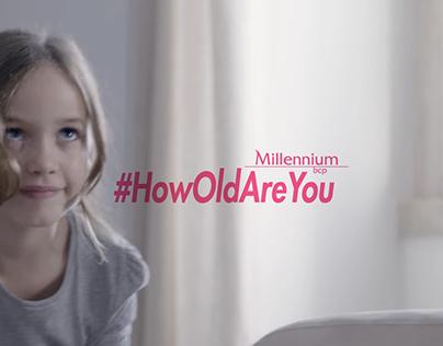 Millennium BCP: #HowOldAreYou
