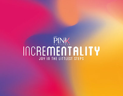 EcoWorld Pink Possible INCREMENTALITY