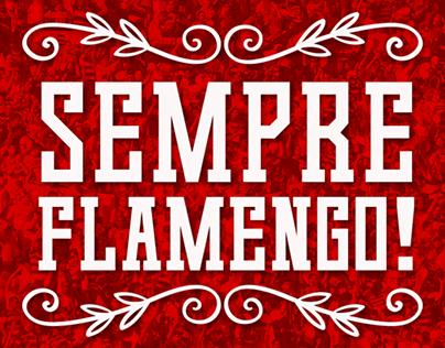 SEMPRE FLAMENGO!