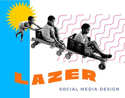 LAZER | Social Media