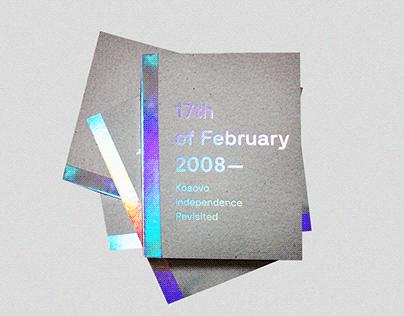 17thof February2008 — Kosovo Independence Revisited
