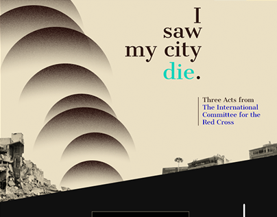 I Saw My City Die.