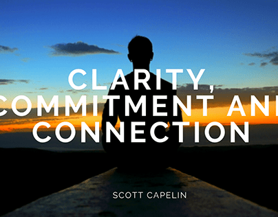 Clarity, Commitment and Connection