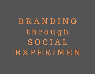 VIDEO: BRANDING through SOCIAL EXPERIMENT