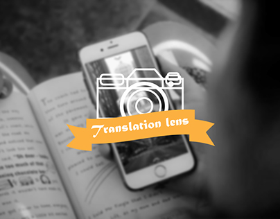 Translation Lens: A Translation App Design