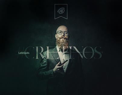 #CRETINOS // LATINSPOTS
