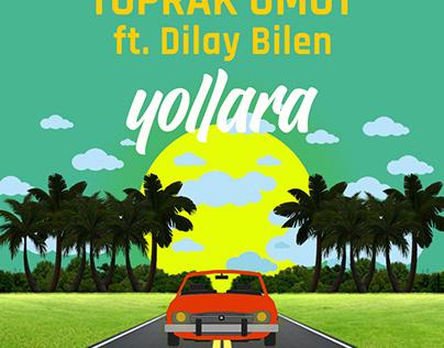 """""""Yollara"""" - Toprak Umut ft. Dilay Bilen"""