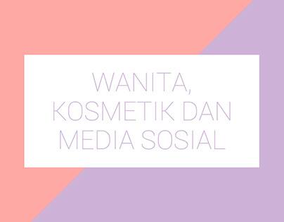 Wanita, Kosmetik, dan Media Sosial