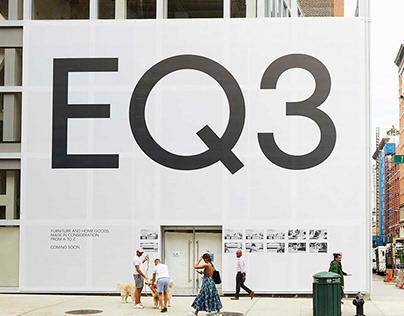 EQ3 - NYC Flagship Brand Campaign