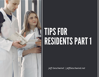 Tips for Residents Part 1