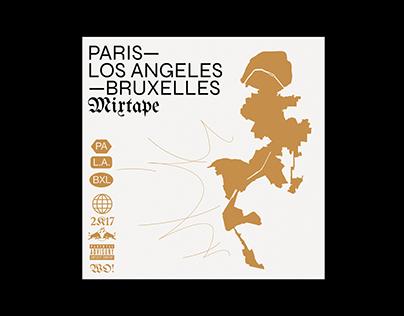 PARIS L.A. BRUXELLES mixtape [identity, graphic design]