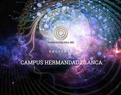Campus Hermandad Blanca: Estudio de caso