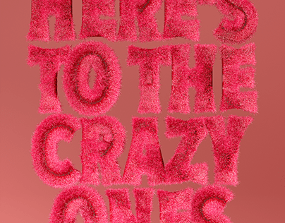 Here's To The Crazy Ones