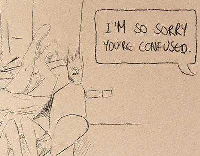 I'M SO SORRY.