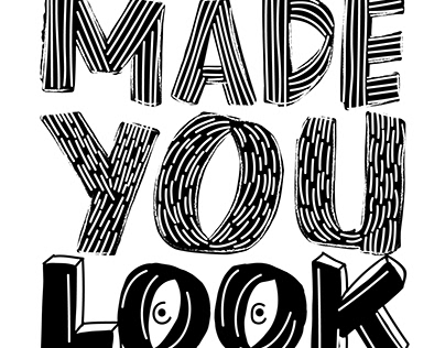 MADE YOU LOOK | 2017