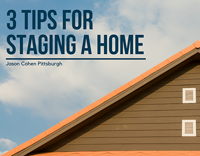 3 Tips for Staging A Home