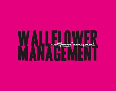 Wallflower Management : Highlights