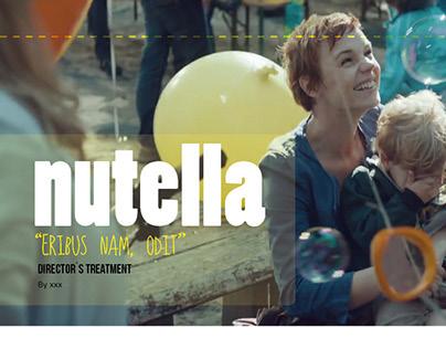Nutella director´s treatment