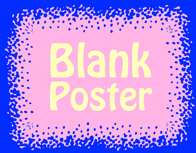 My Blank Posters