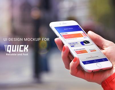 Quick Mobile App | UI Design