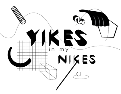 Yikes in my Nikes