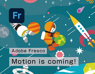 【Fresco】Motion is coming!