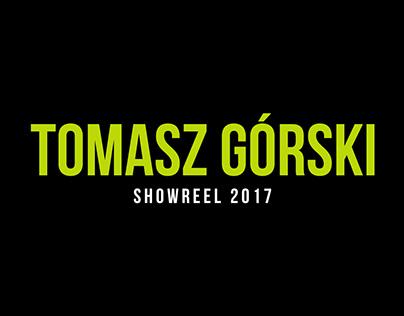Tomasz Górski Showreel 2017
