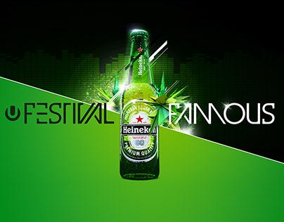 Heineken : Festival Famous