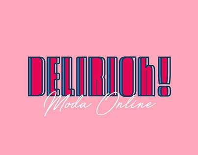 Branding: DELIRIOh.MODA