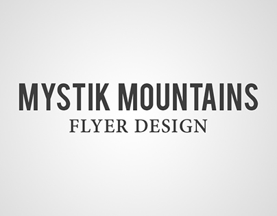 Mystik Mountains - Graphic Design