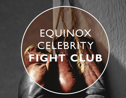Celebrity Fight Club for Equinox